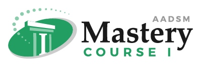AADSM Mastery Course One